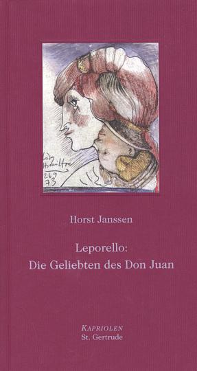 Horst Janssen. Leporello. Die Geliebten des Don Juan.