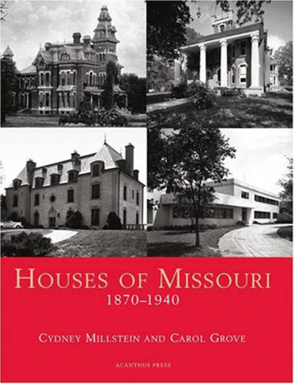 Houses of Missouri 1870-1940.