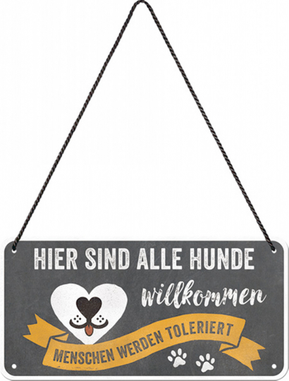 Hängschild »Hunde willkommen«.