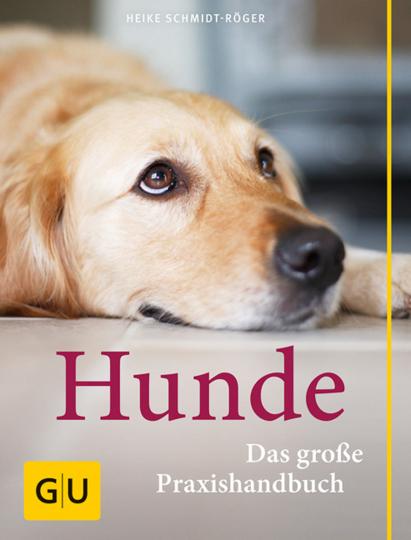 Hunde. Das große Praxishandbuch.