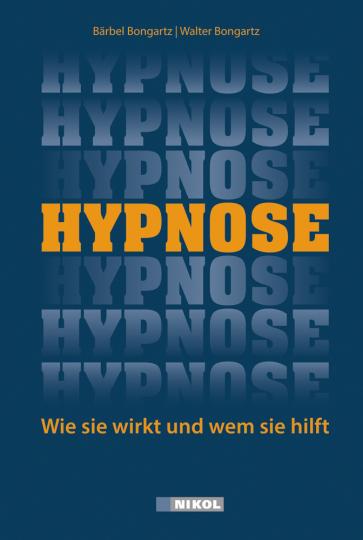 Hypnose. Wie sie wirkt und wem sie hilft.