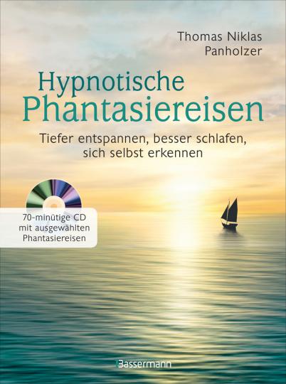 Hypnotische Phantasiereisen, inkl. 70-minütiger Meditations-CD. Echte Hilfe gegen psychische Belastungen, Stress, Sorgen und Ängste.