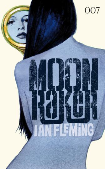 Ian Fleming. James Bond. Moonraker. Roman.