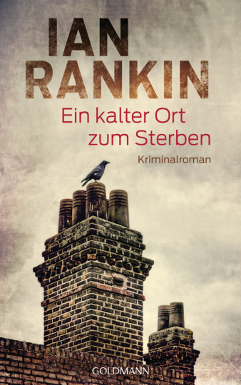 Ian Rankin. Ein kalter Ort zum Sterben. Kriminalroman.