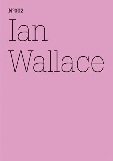 Ian Wallace. Die erste documenta 1955.