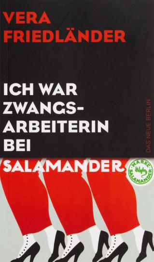 Ich war Zwangsarbeiterin bei Salamander.