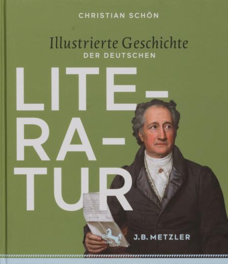 Illustrierte Geschichte der deutschen Literatur. Epochen - Autoren - Werke.