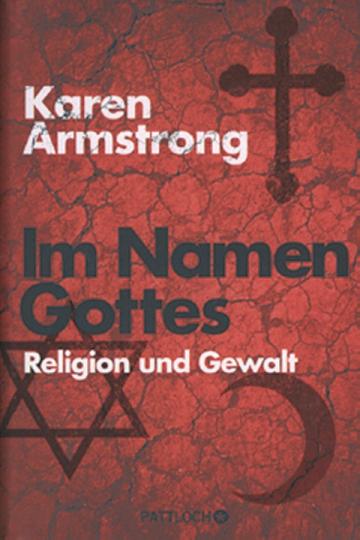 Im Namen Gottes - Religion und Gewalt