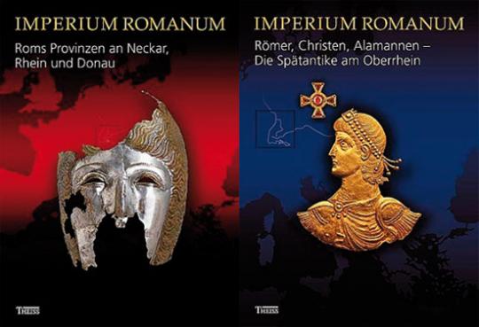 Imperium Romanum. Roms Provinzen an Neckar, Rhein und Donau / Römer, Christen, Alamannen - Die Spätantike am Oberrhein. 2 Bd.