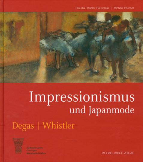 Impressionismus und Japanmode. Edgar Degas. James Whistler.