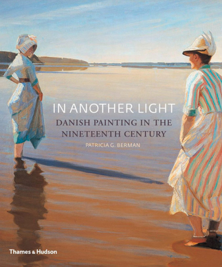 In Another Light. Dänische Malerei des 19. Jahrhunderts.