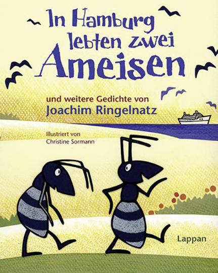 In Hamburg lebten zwei Ameisen und weitere Gedichte.