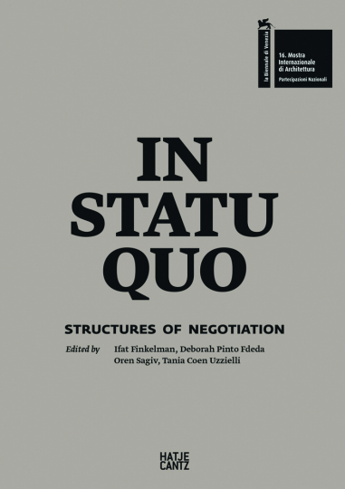 In Statu Quo: Structures of Negotiation. Architektur, die Identitäten verhandelt: der Israelische Pavillon