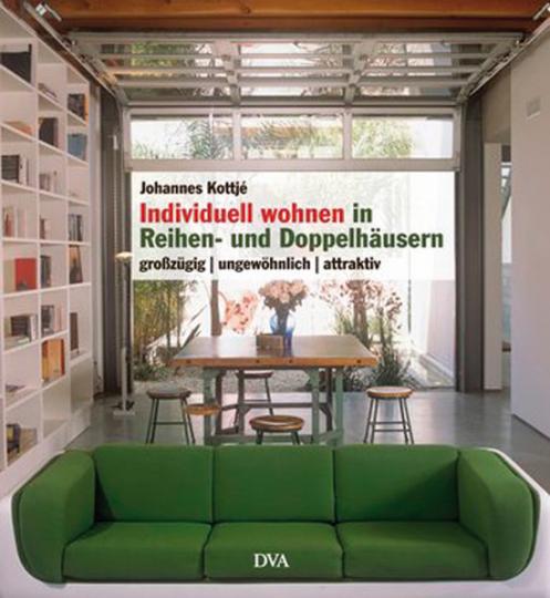 Individuell wohnen in Reihen- und Doppelhäusern. Großzügig ungewöhnlich attraktiv.