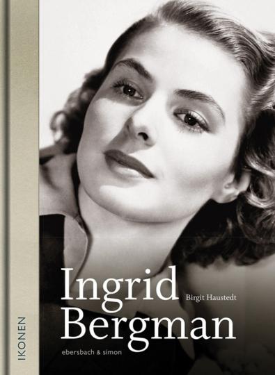 Ingrid Bergman. Ikonen.