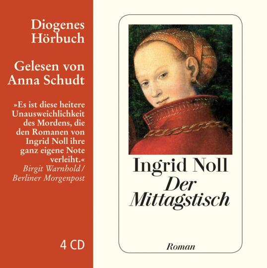 Ingrid Noll. Der Mittagstisch. Roman. 4 CDs.