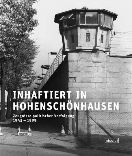 Inhaftiert in Hohenschönhausen.