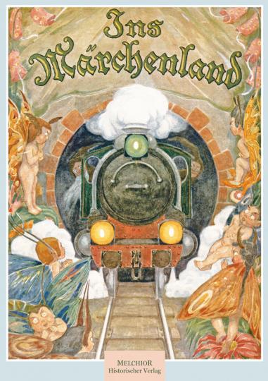 Ins Märchenland - Reprint des Originals von 1922