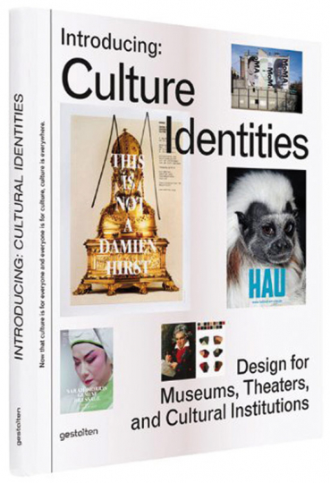 Introducing: Culture Identities. Design for Museums, Theatres and Cultural Institutions.