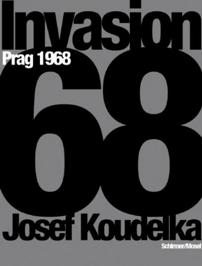 Invasion Prag 1968. Photographien.