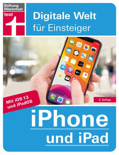 iPhone und iPad. Mit iOS 13 und iPadOS.