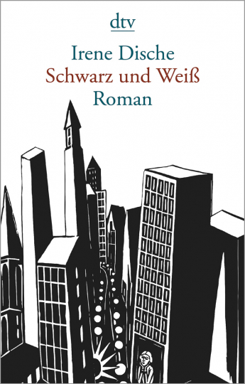Irene Dische. Schwarz und Weiß. Roman.