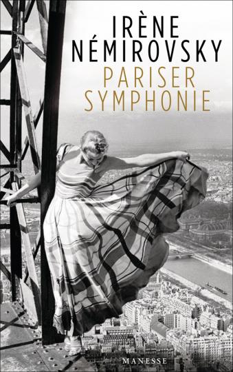 Irène Némirovsky. Pariser Symphonie. Erzählungen.