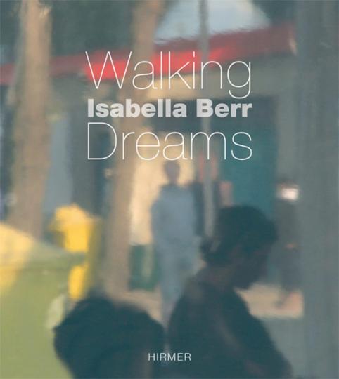 Isabella Berr. Walking Dreams. Fotografien.