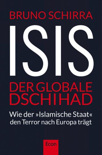 ISIS - Der globale Dschihad