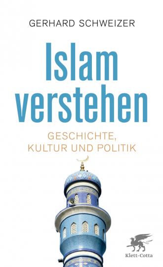 Islam verstehen. Geschichte, Kultur und Politik.