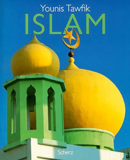 Islam. Die großen Weltreligionen.