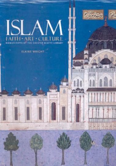 Islam. Glaube, Kunst, Kultur.