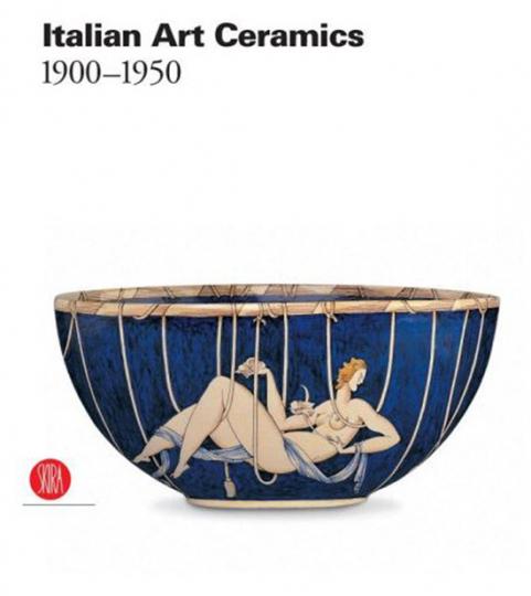 Italian Art Ceramics 1900-1950.
