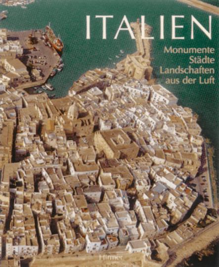 Italien - Monumente Städte Landschaften aus der Luft.