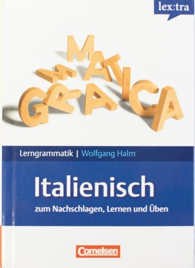 Italienisch - Lerngrammatiken: Zum Nachschlagen, Lernen und Üben