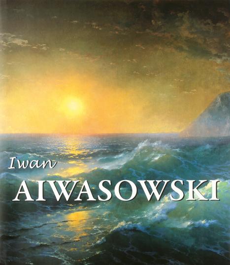 Iwan Aiwasowski und die Wasserlandschaft in der russischen Malerei.