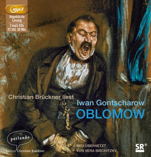 Iwan Gontscharow. Oblomow. 2 MP3-CDs.