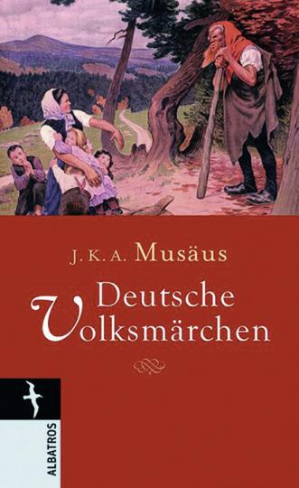 J.K.A. Musäus. Deutsche Volksmärchen.