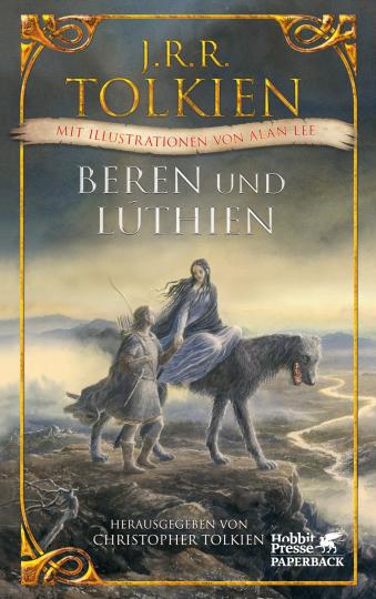 J.R.R. Tolkien. Beren und Lúthien. Mit Illustrationen von Alan Lee.