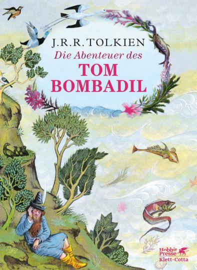 J.R.R. Tolkien. Die Abenteuer des Tom Bombadil. Zweisprachige Ausgabe.