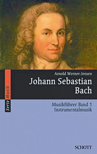 J.S. Bach Musikführer Band 1