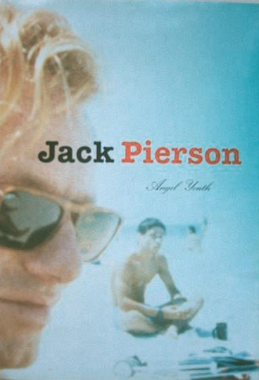 Jack Pierson. Angel Youth.