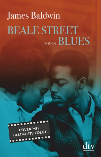 James Baldwin. Beale Street Blues.