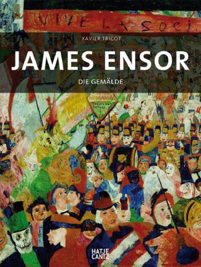 James Ensor. Die Gemälde.