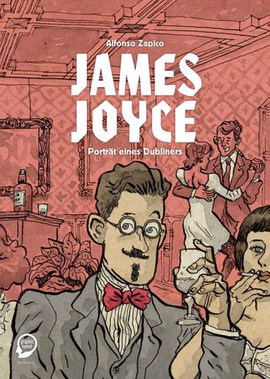 James Joyce. Porträt eines Dubliners.