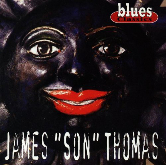 James »Son« Thomas. Blues Classics. CD.