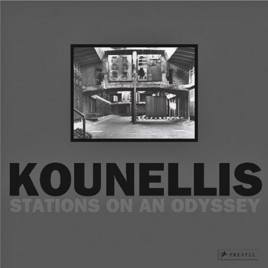 Jannis Kounellis. Stations of an Odyssey.