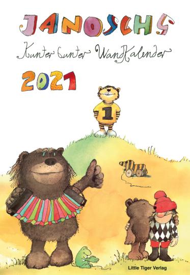 Janoschs kunterbunter Wandkalender 2021.