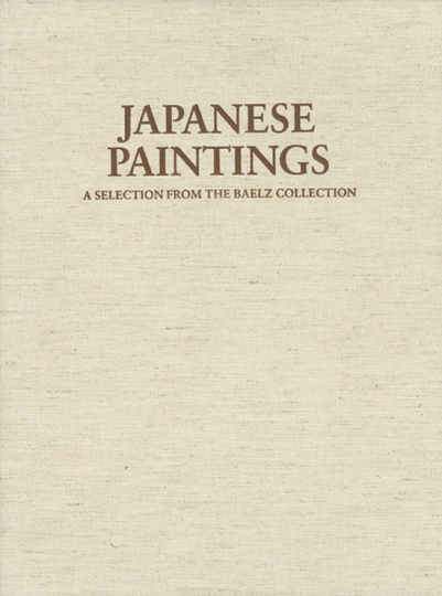 Japanese Paintings in the Linden Museum Stuttgart. A selection from the Baelz Collection.