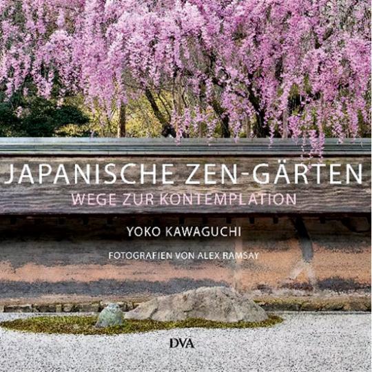 Japanische Zen-Gärten. Wege zur Kontemplation.